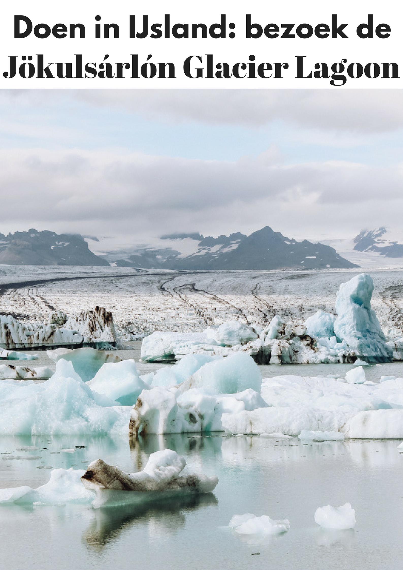 Doen in IJsland: bezoek de Jokulsarlon Glacier - Map of Joy