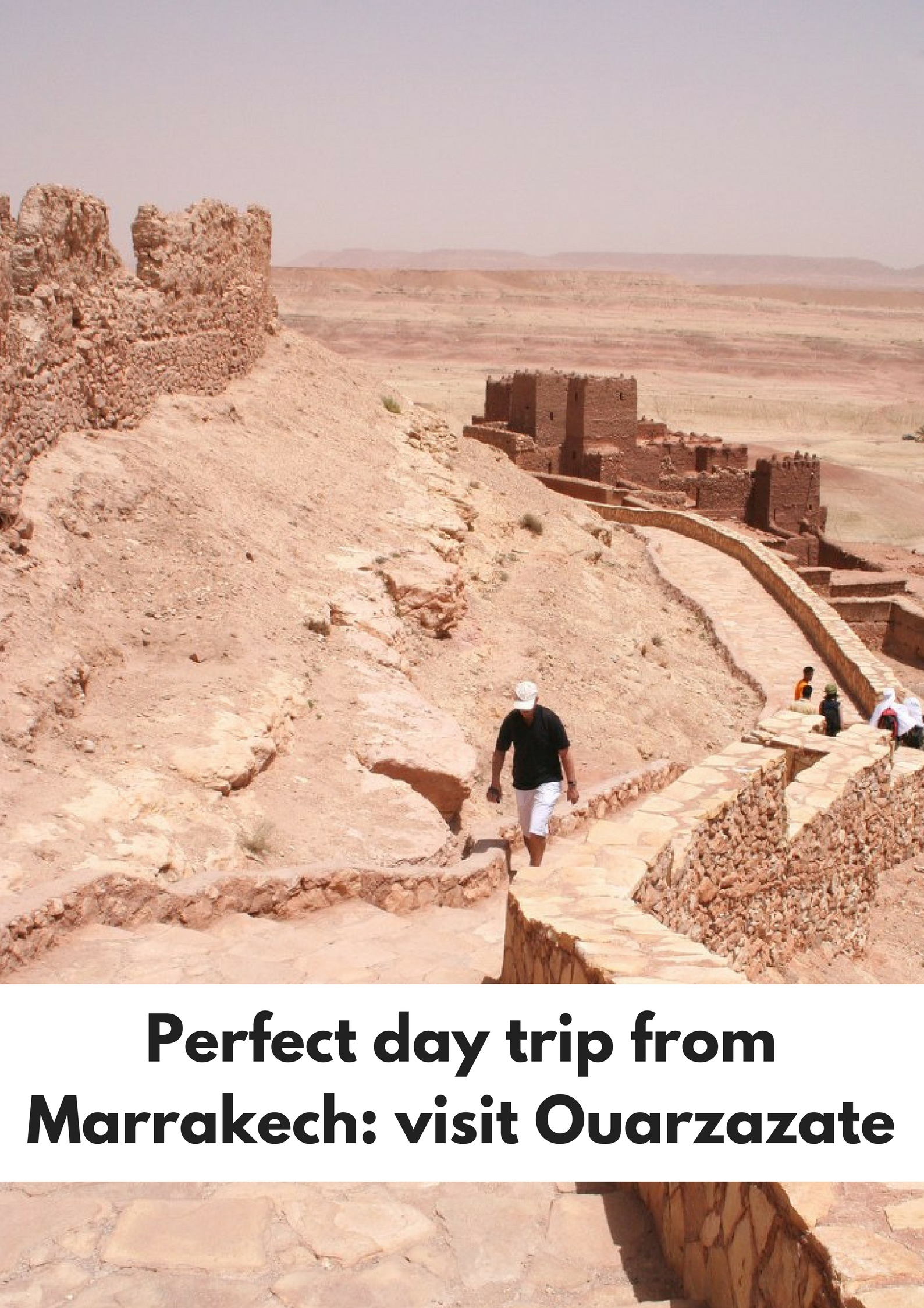 Perfect day trip from Marrakech, visit Ouarzazate - Map of Joy