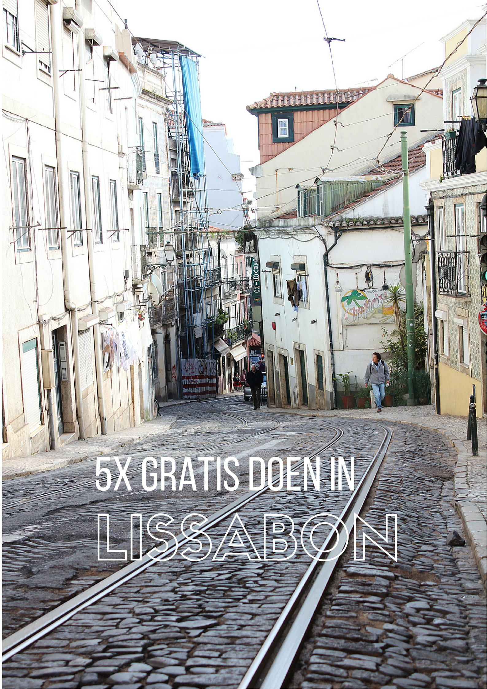 5x gratis doen in Lissabon - Map of Joy