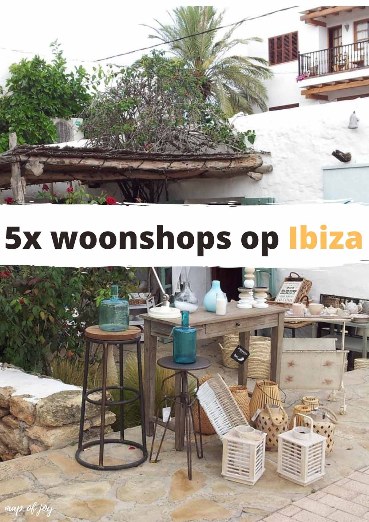 5x woonshops op Ibiza