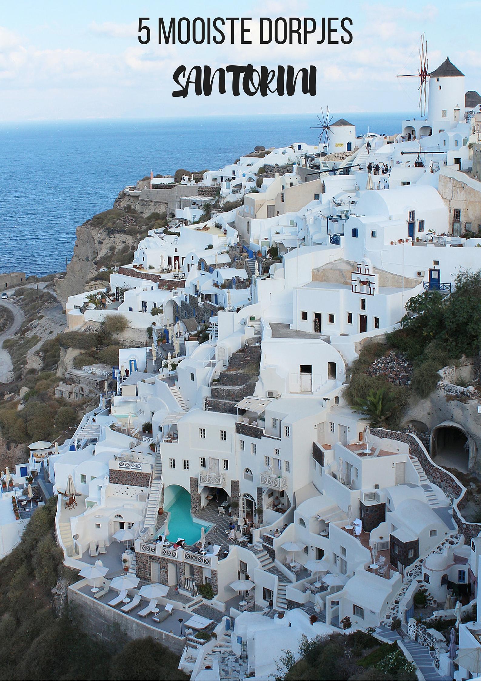 5 mooiste dorpjes op Santorini, Griekenland - Map of Joy