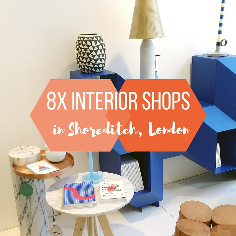 8x interior shops, Shoreditch, London by Map of Joy