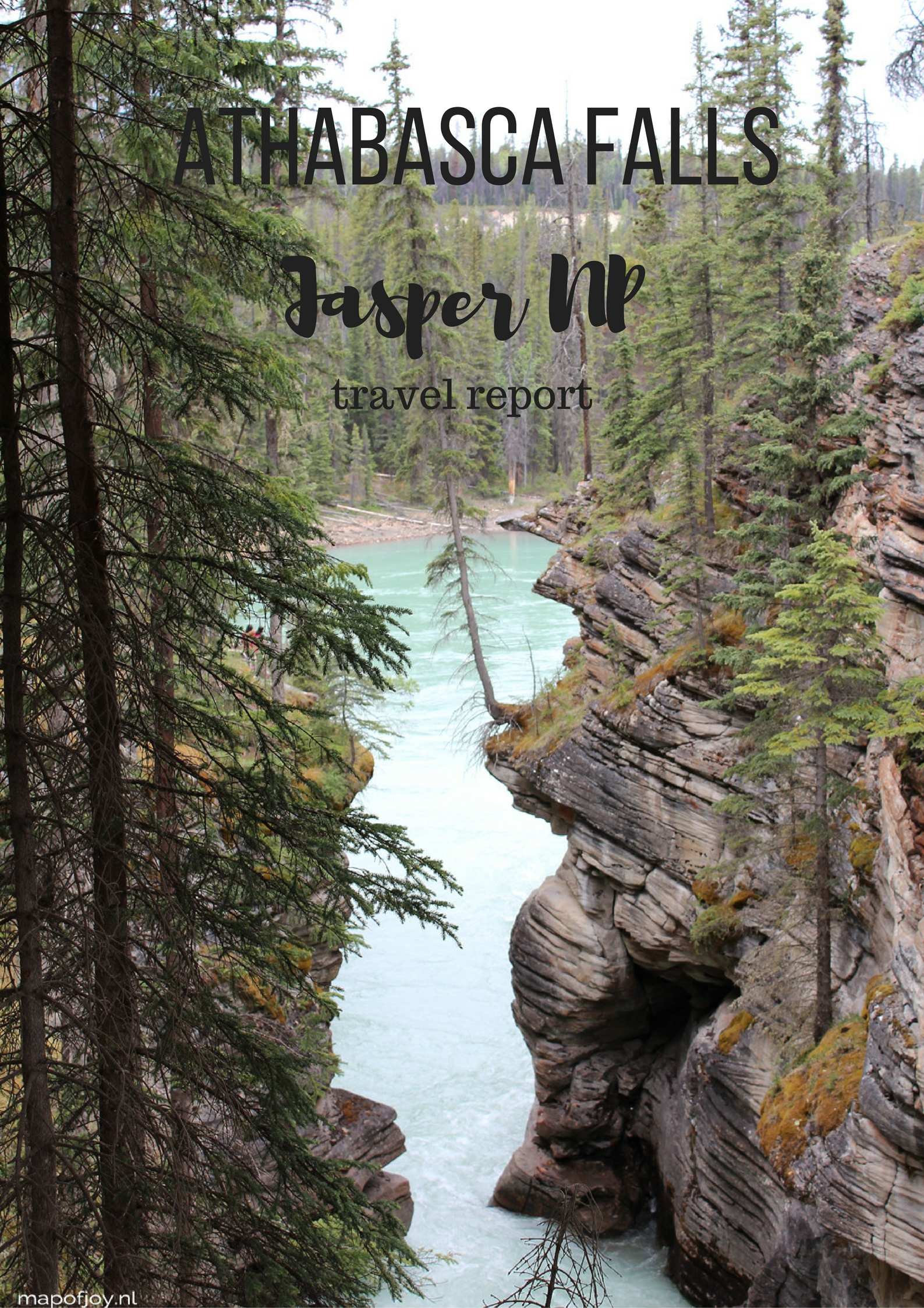 Athabasca Falls and River, Jasper NP, Canada - travel report by Map of Joy