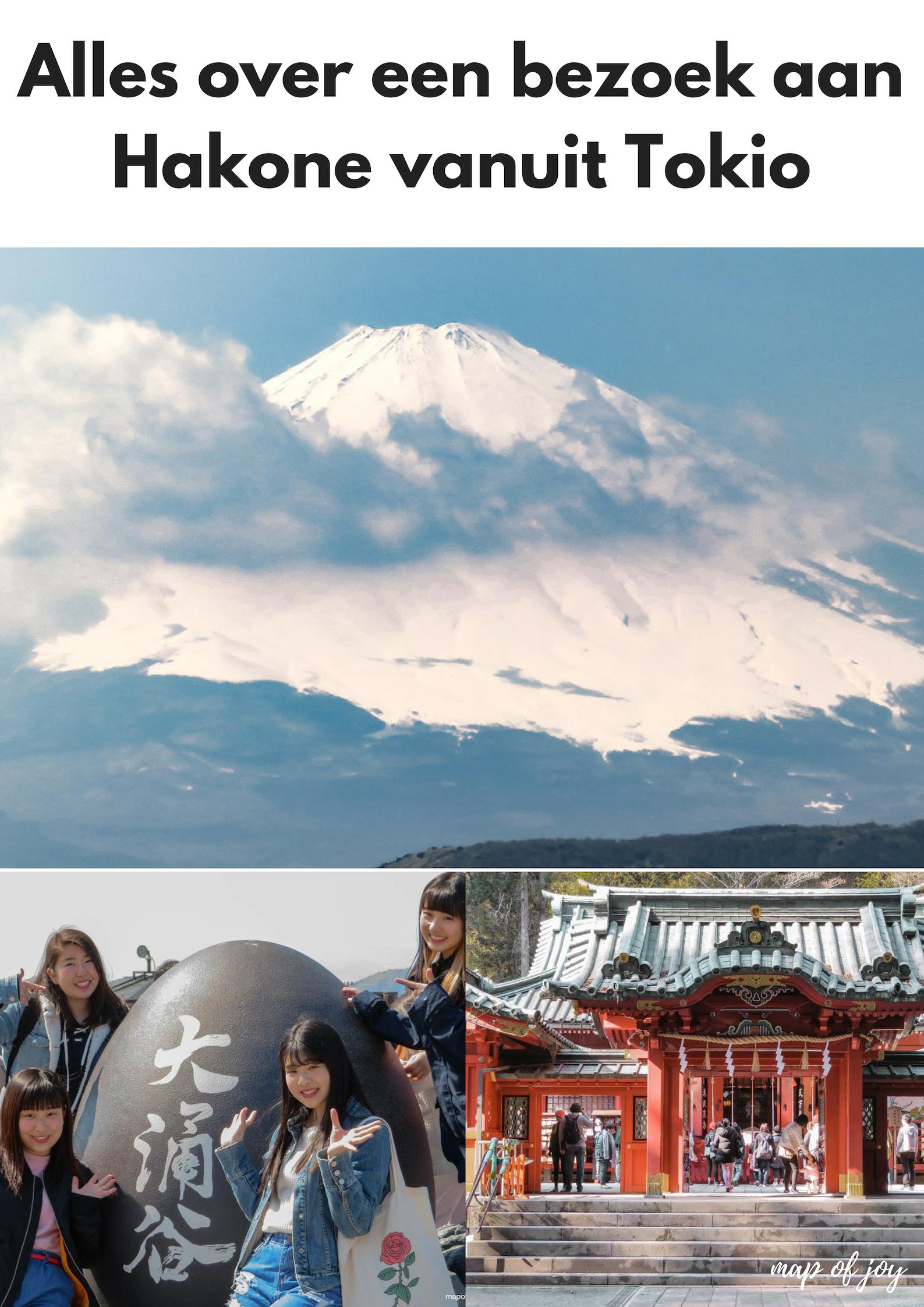 Alles over een bezoek aan Hakone vanuit Tokio - Map of Joy