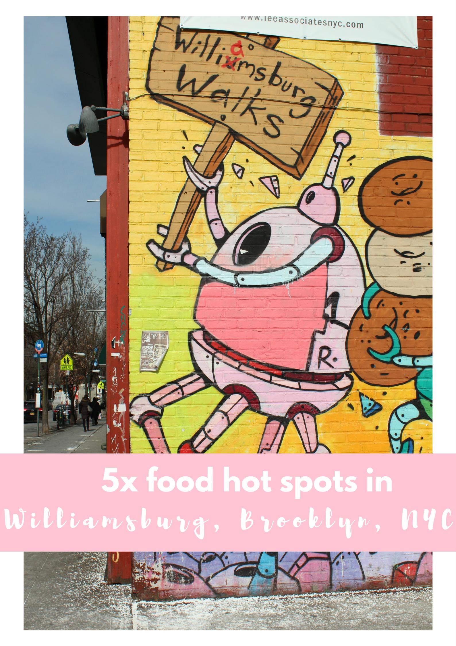 5 cool food hot spots in Williamsburg, Brooklyn, New York - Map of Joy