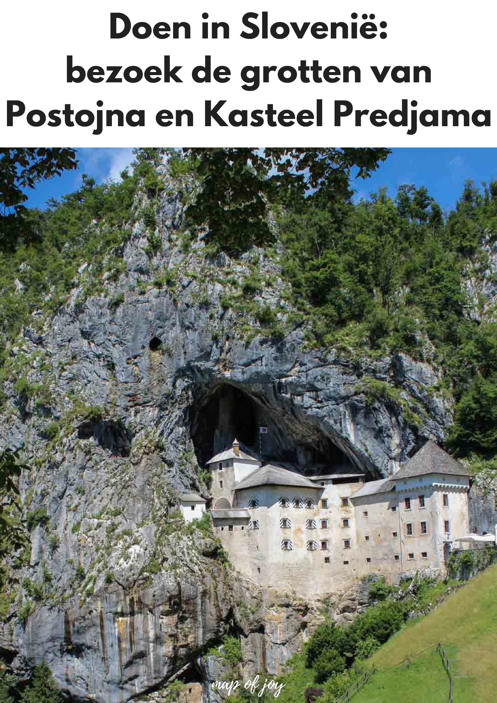 Doen in Slovenië, bezoek de grotten van Postojna en Kasteel Predjama - Map of Joy