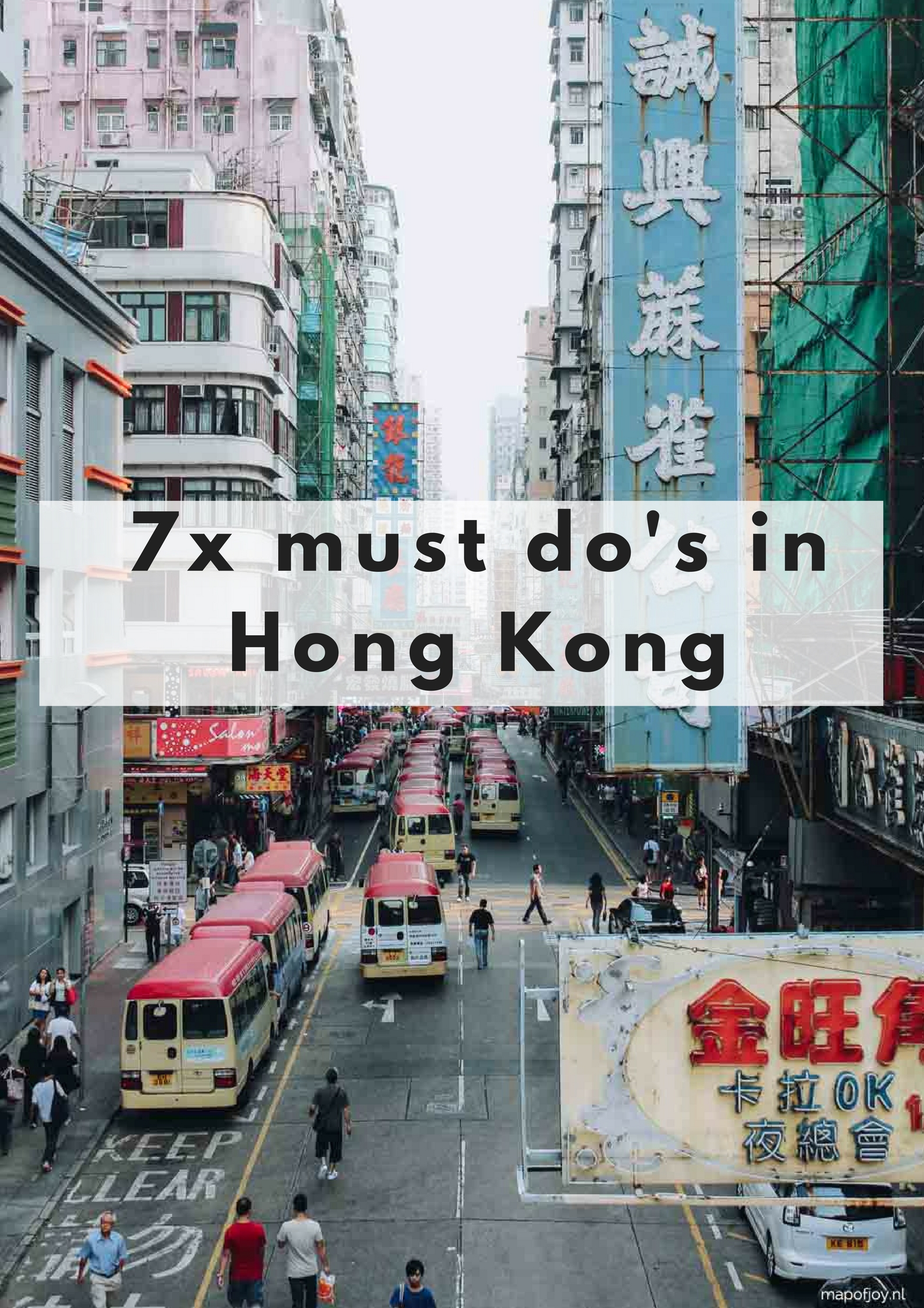 7 must do's in Hong Kong - Map of Joy