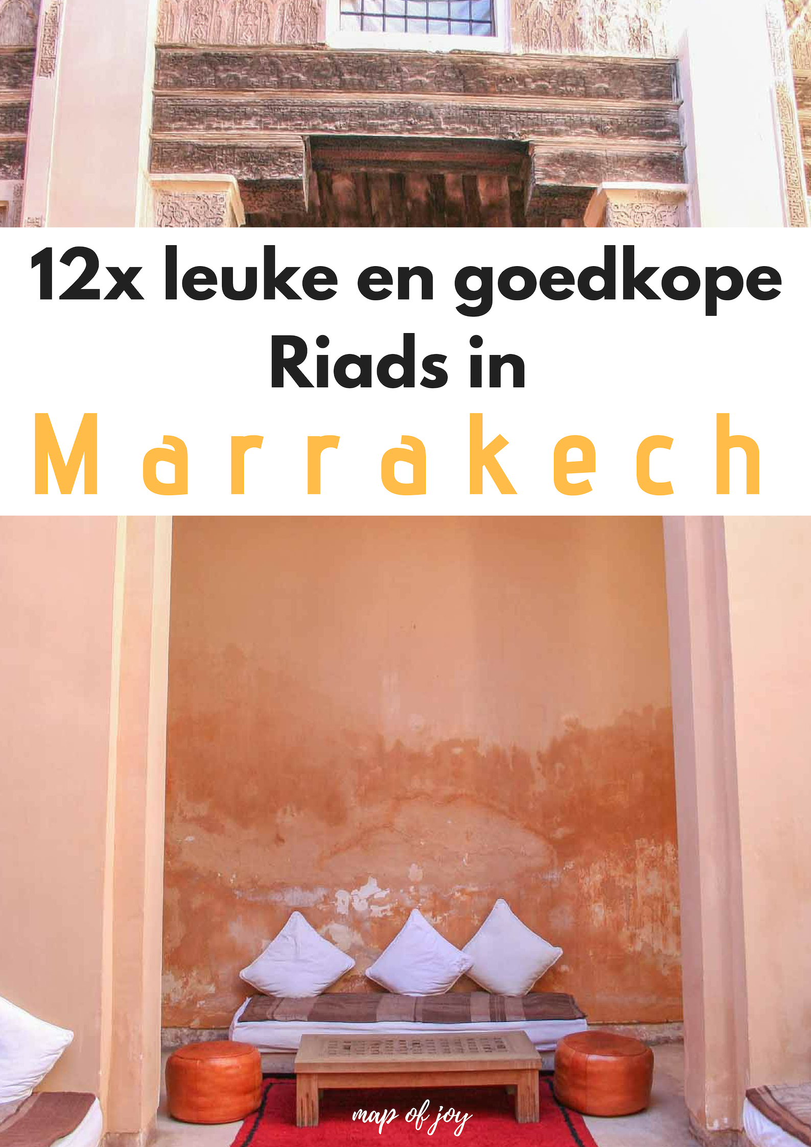 12x leuke en goedkope Riads in Marrakech - Map of Joy