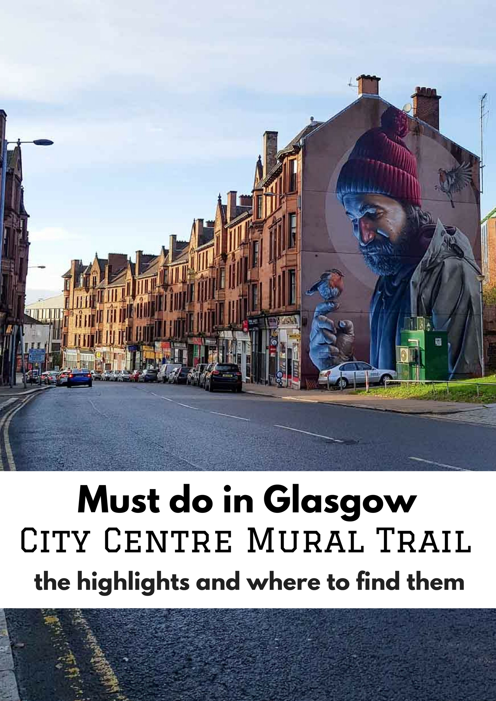 Must do in Glasgow: City Centre Mural Tour. Street art highlights and where to find them - Map of Joy
