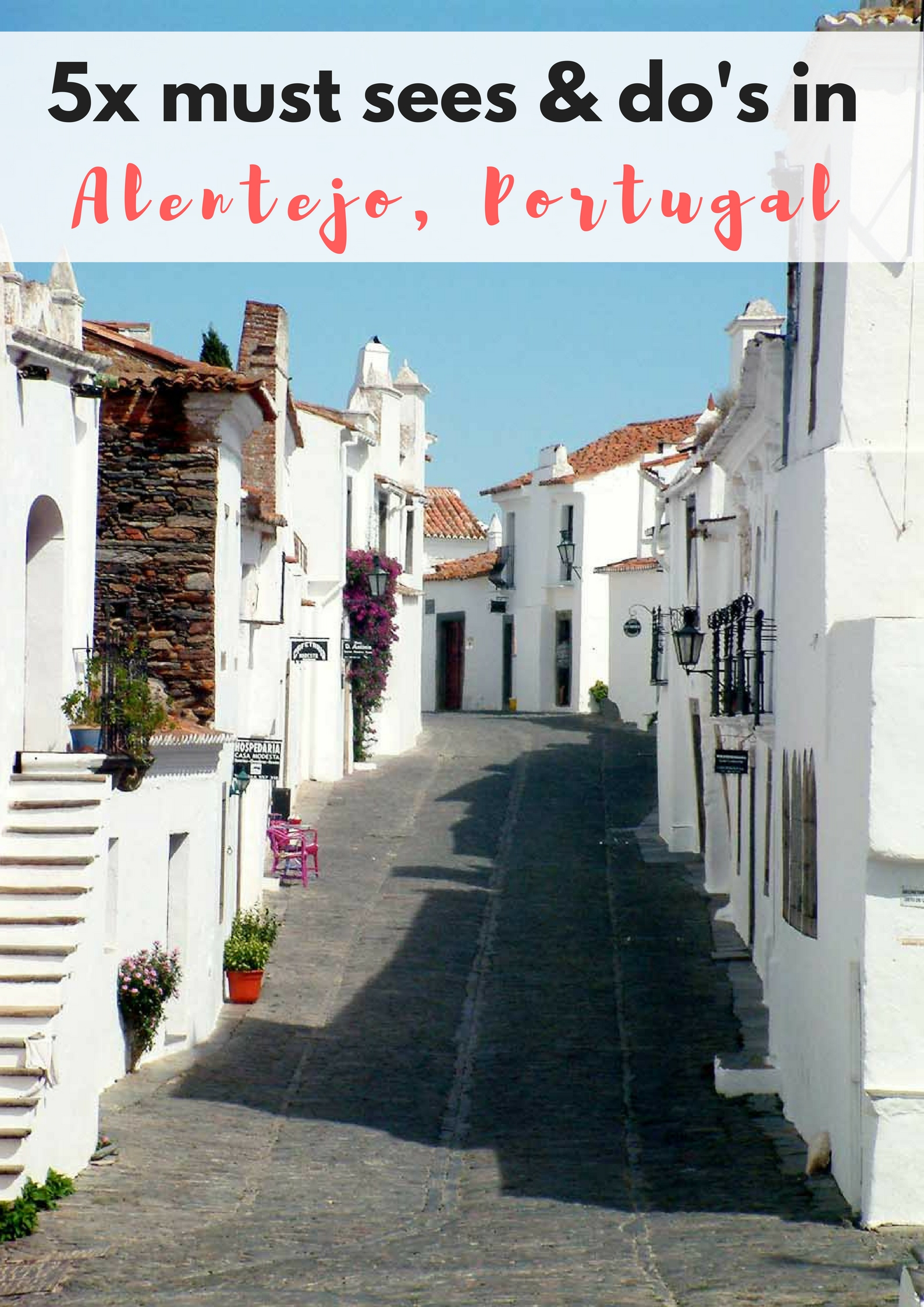 5x must sees and do's in the region Alentejo, Portugal - Map of Joy