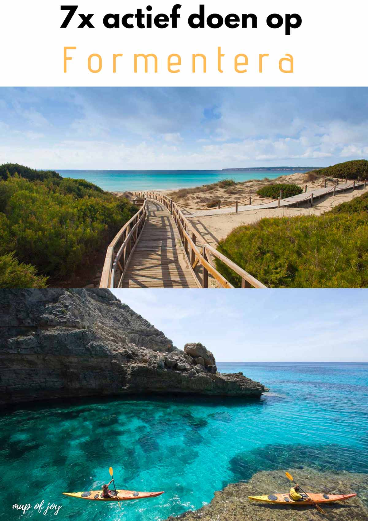 7x actief doen op Formentera - Map of Joy