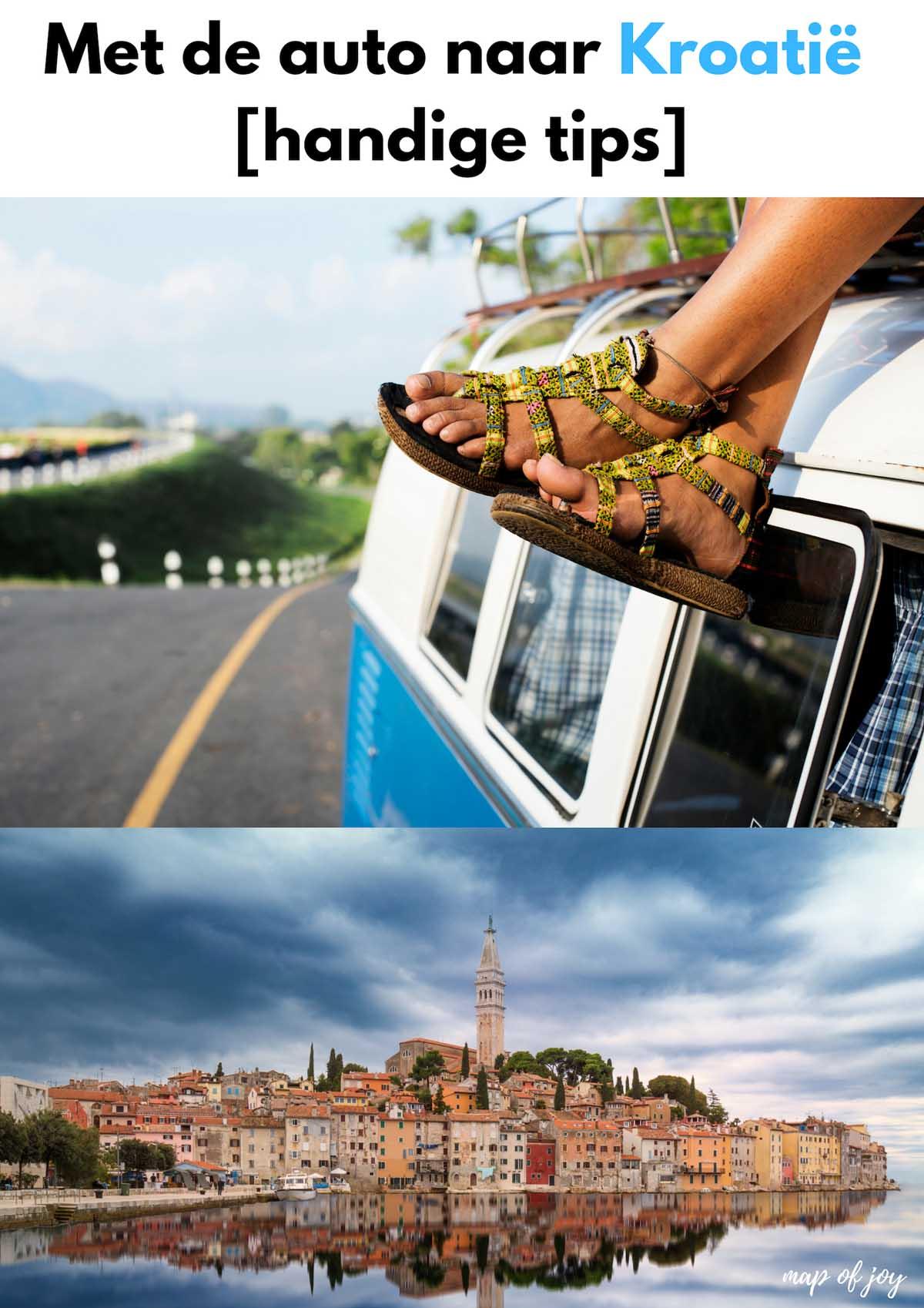Met de auto naar Kroatië [handige tips] - Map of Joy