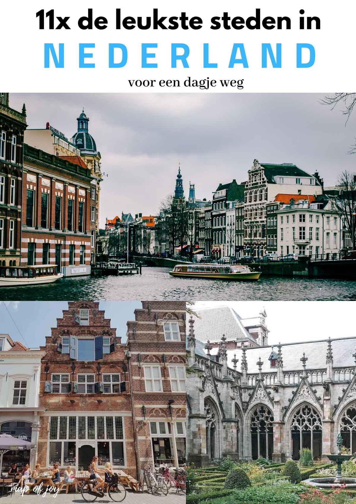 11x de leukste steden in Nederland voor een dagje weg