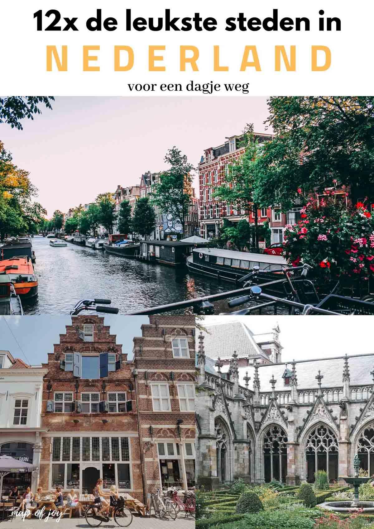 12x de leukste steden in Nederland voor een dagje weg