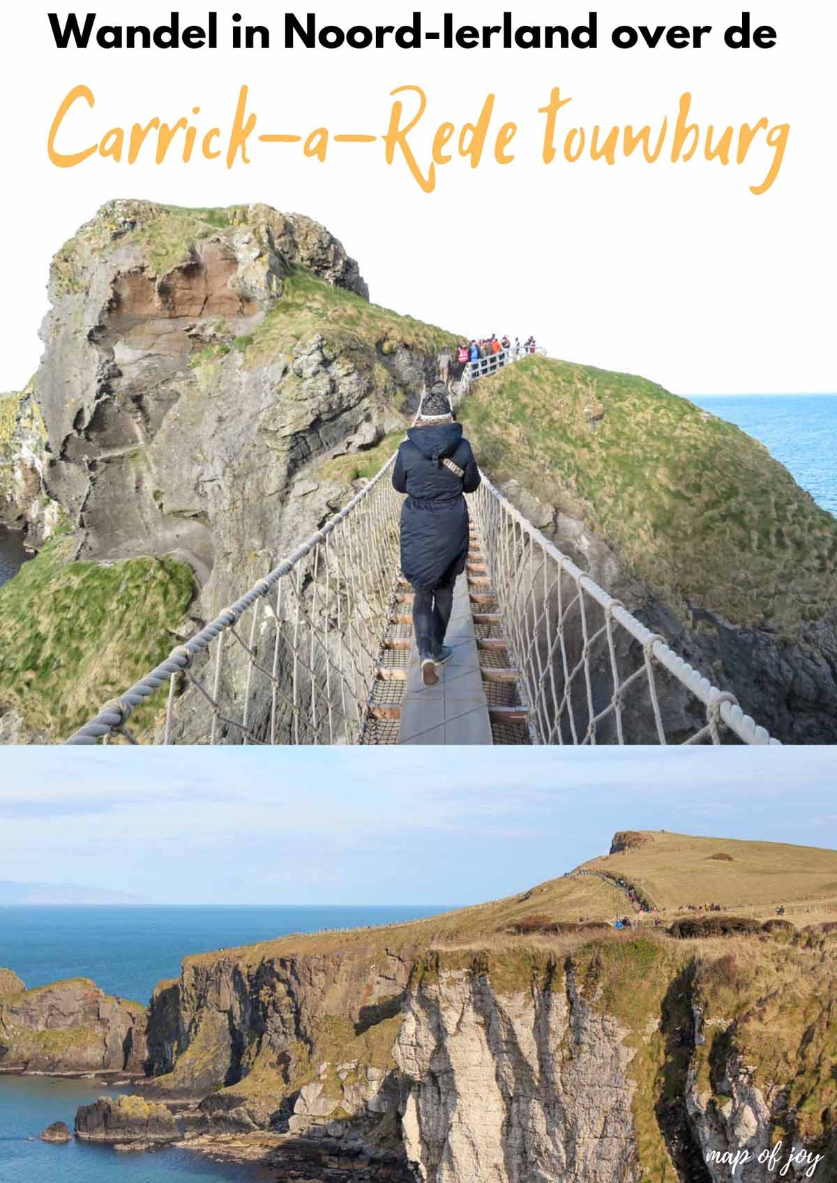 Spannend: wandel in Noord-Ierland over de Carrick-a-Rede touwburg - Map of Joy