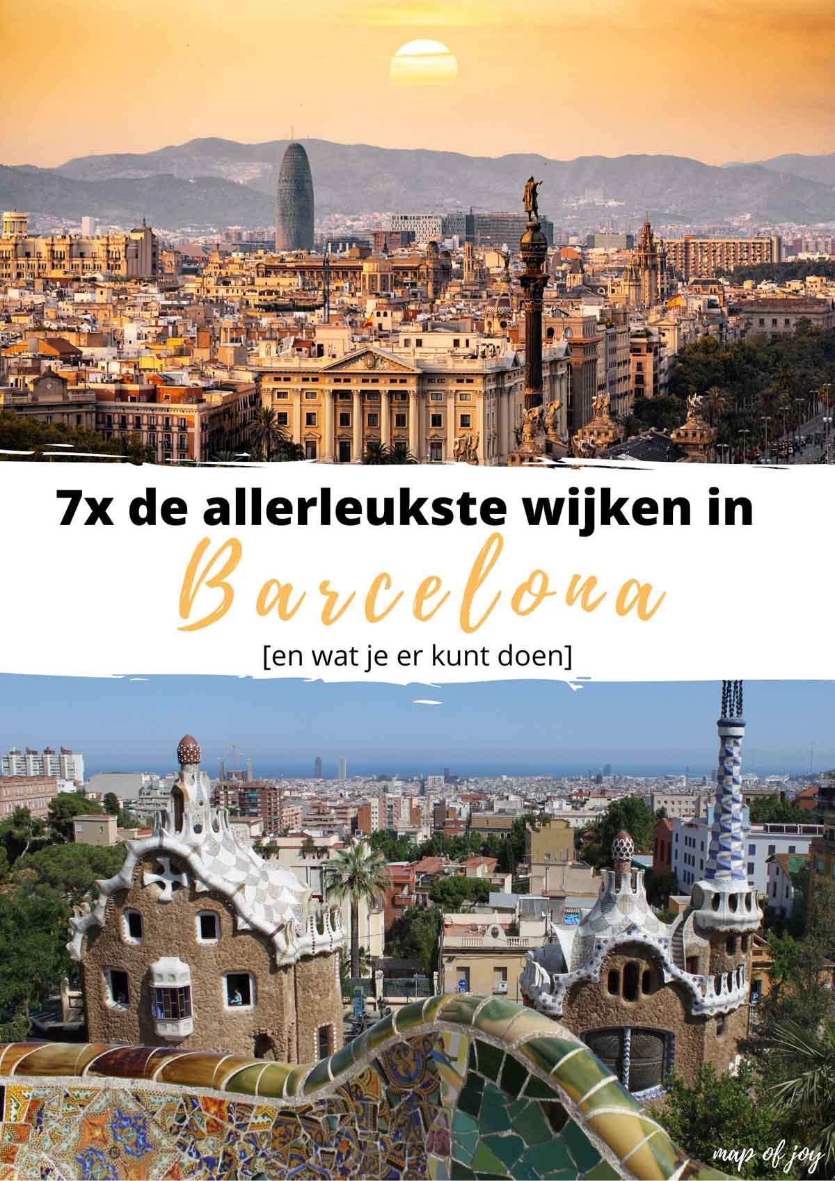 7x de allerleukste wijken in Barcelona [en wat je er kunt doen] - Map of Joy