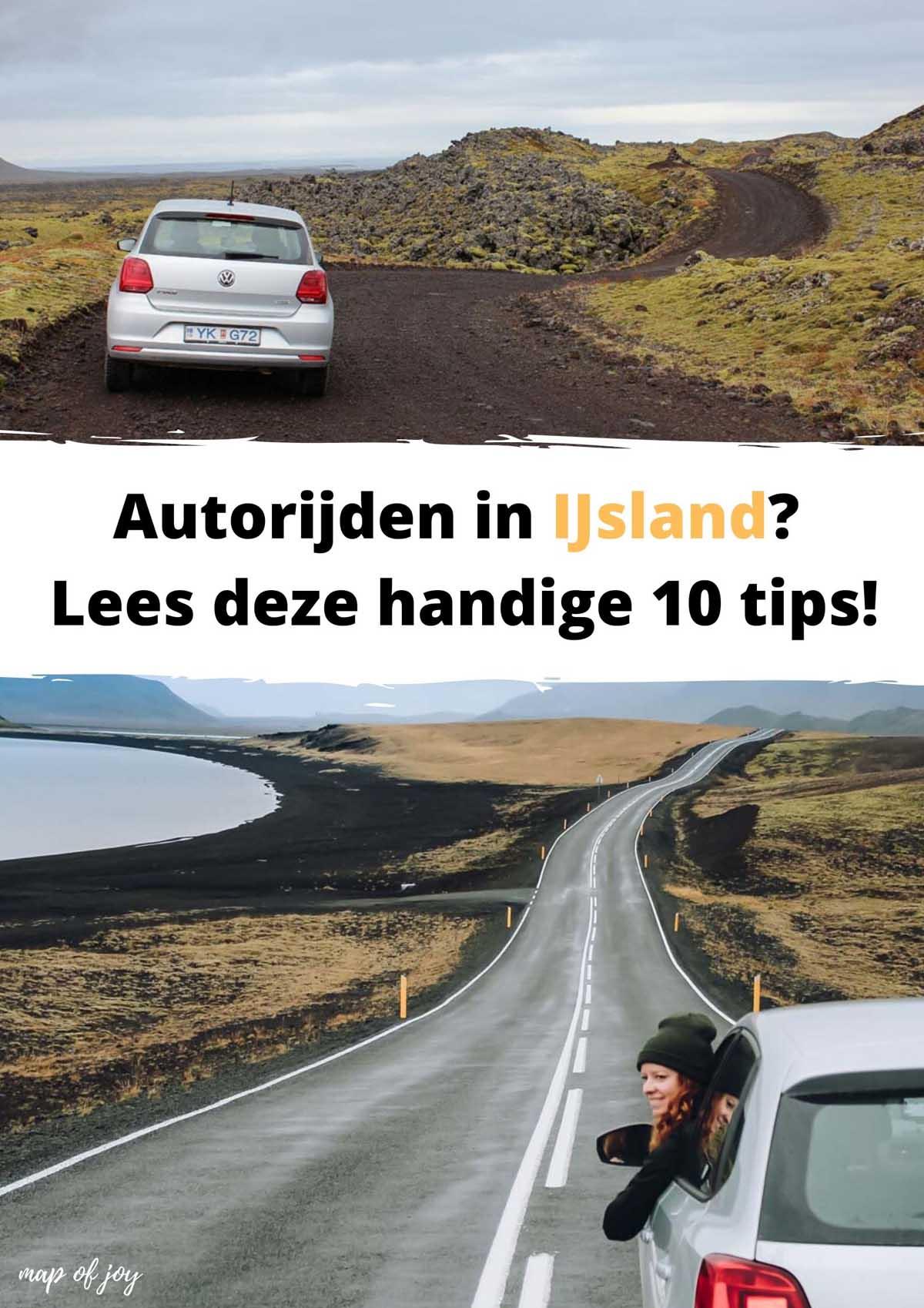Autorijden in IJsland? Lees deze handige 10 tips! - Map of Joy