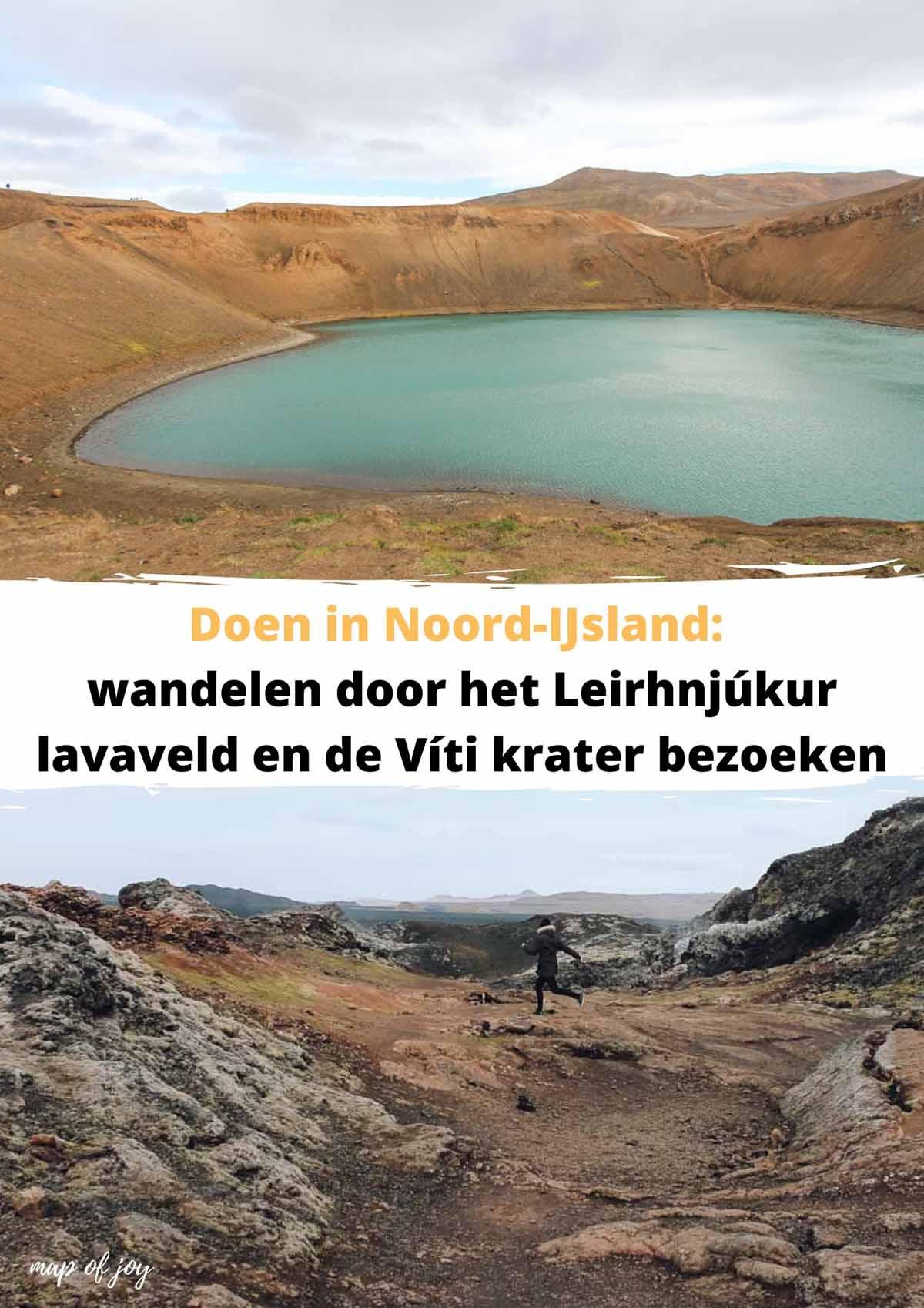 Wandelen door het Leirhnjúkur lavaveld en de Víti krater bezoeken