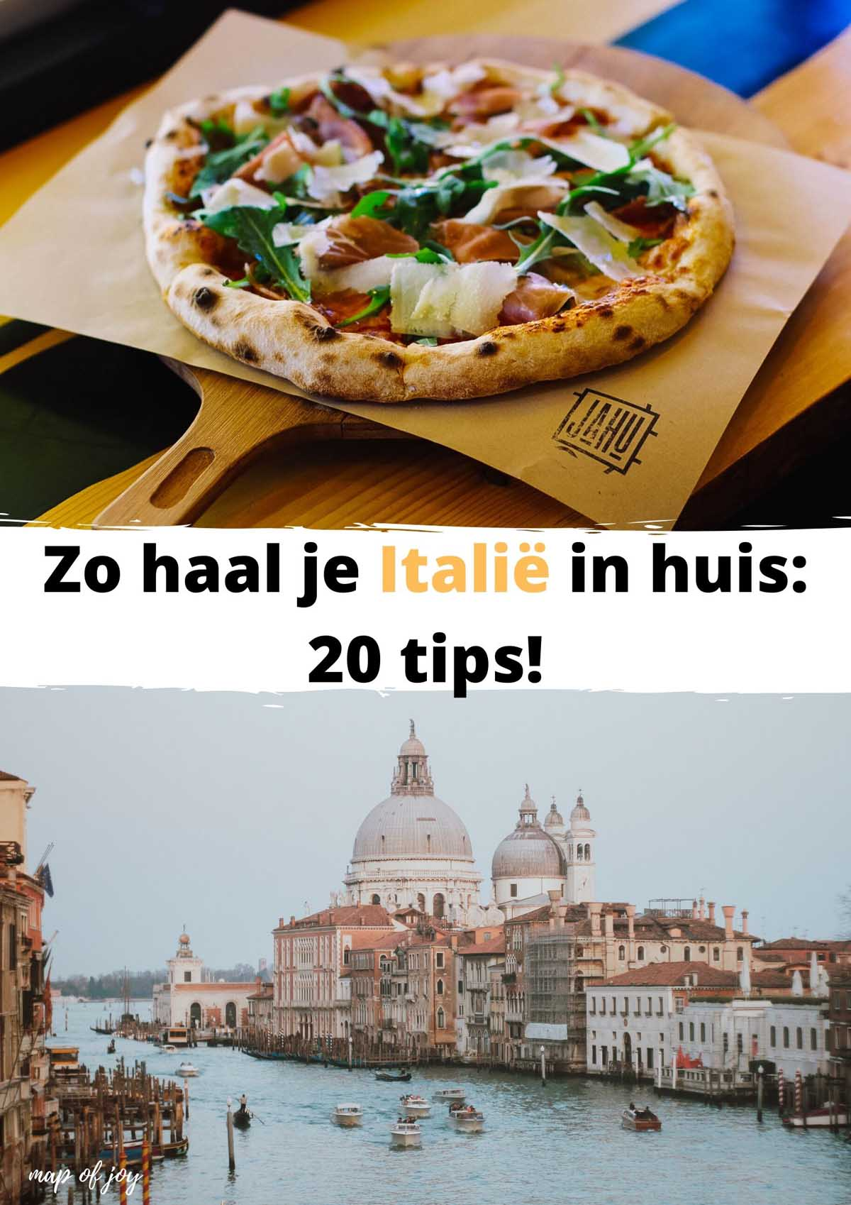 Zo haal je Italië in huis: 20 tips!