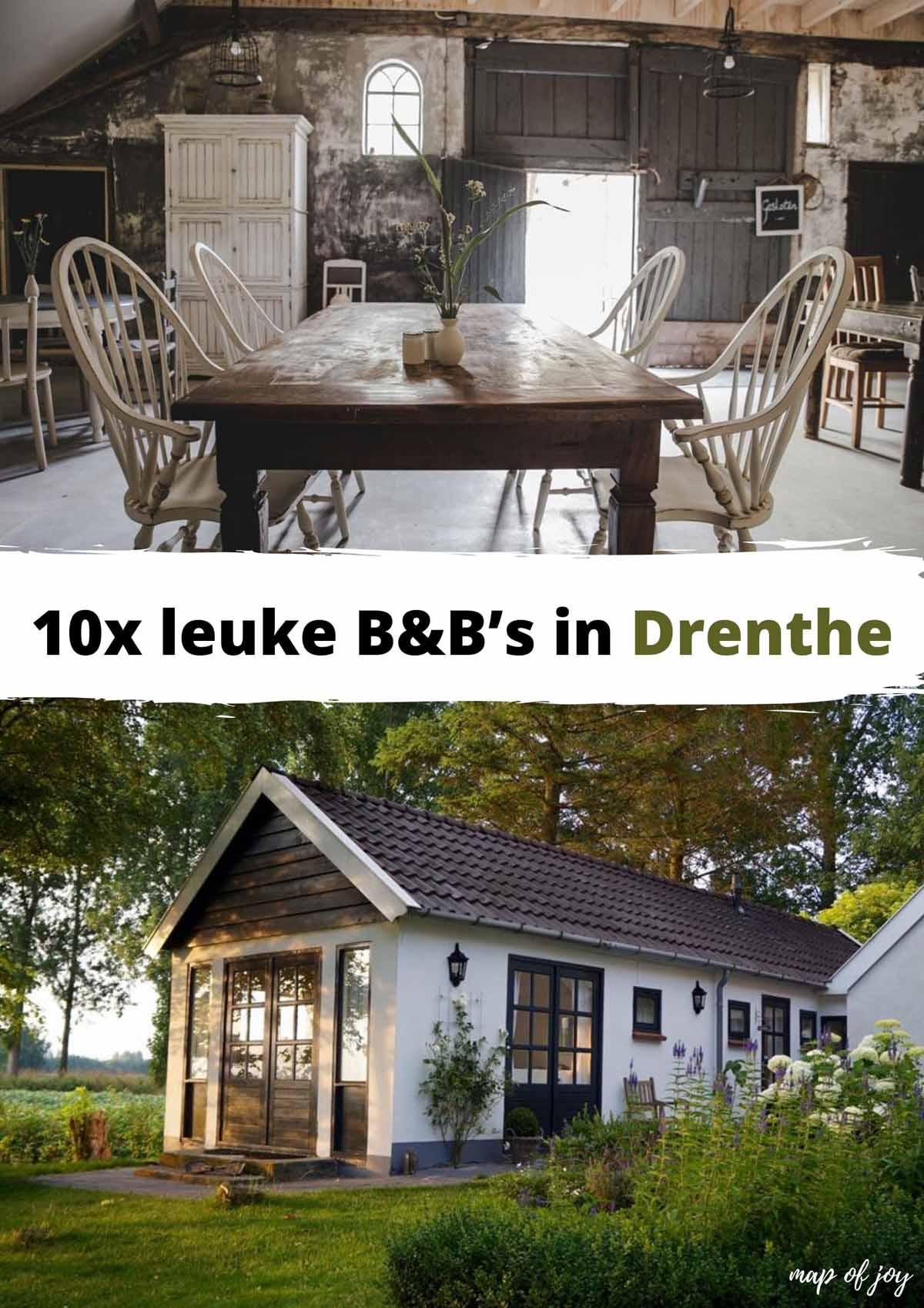 10x leuke B&B's in Drenthe