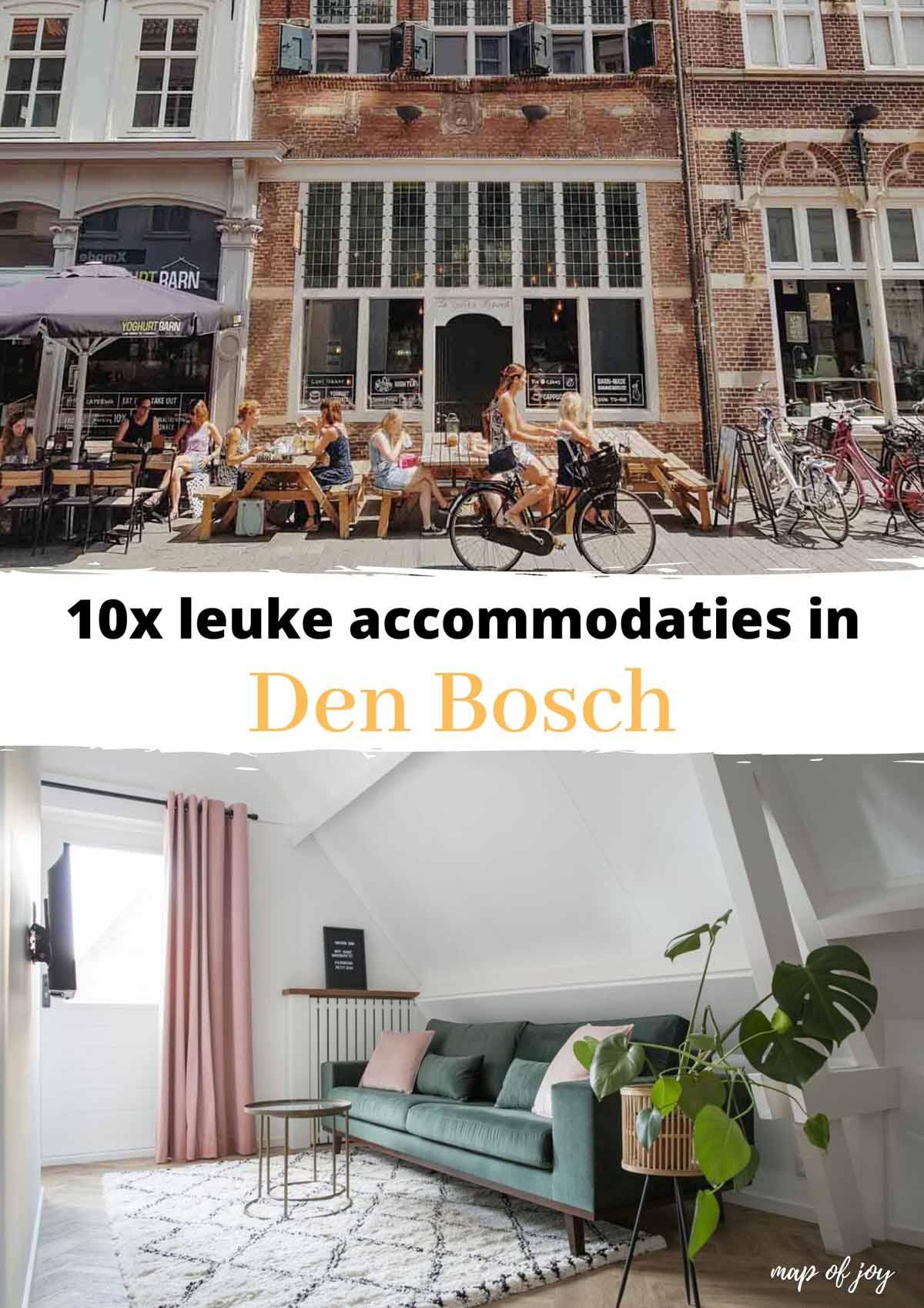10x leuke accommodaties in Den Bosch - Map of Joy
