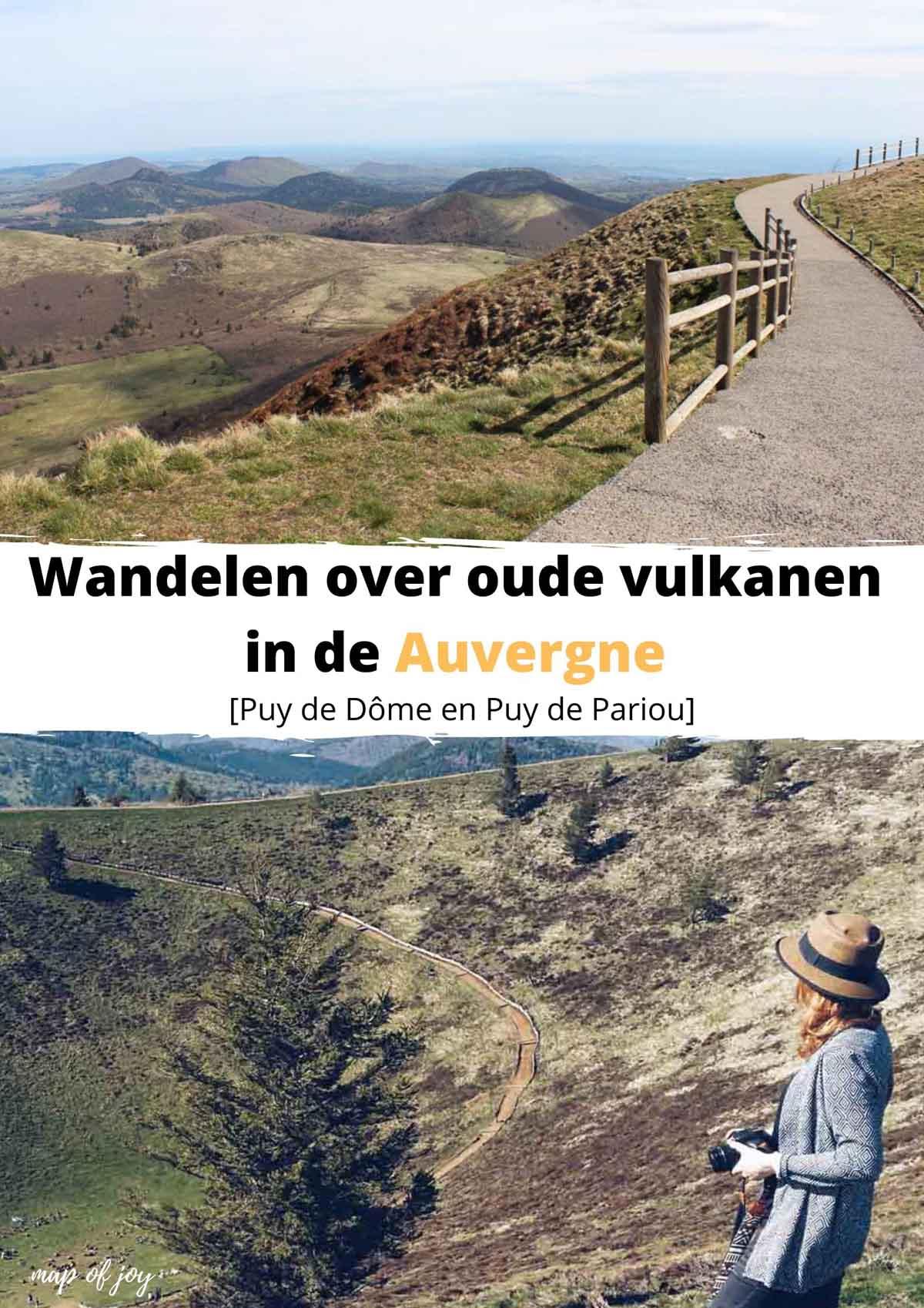 Wandelen over oude vulkanen in de Auvergne