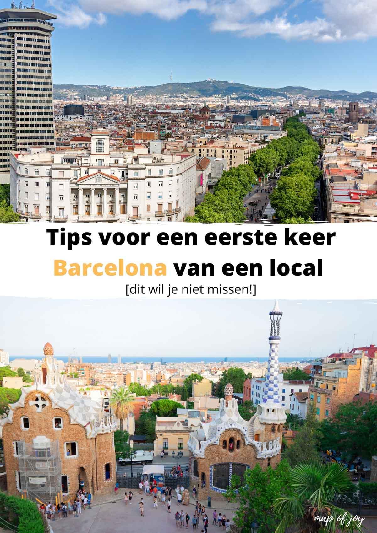 Tips voor een eerste keer Barcelona van een local [dit wil je niet missen!]
