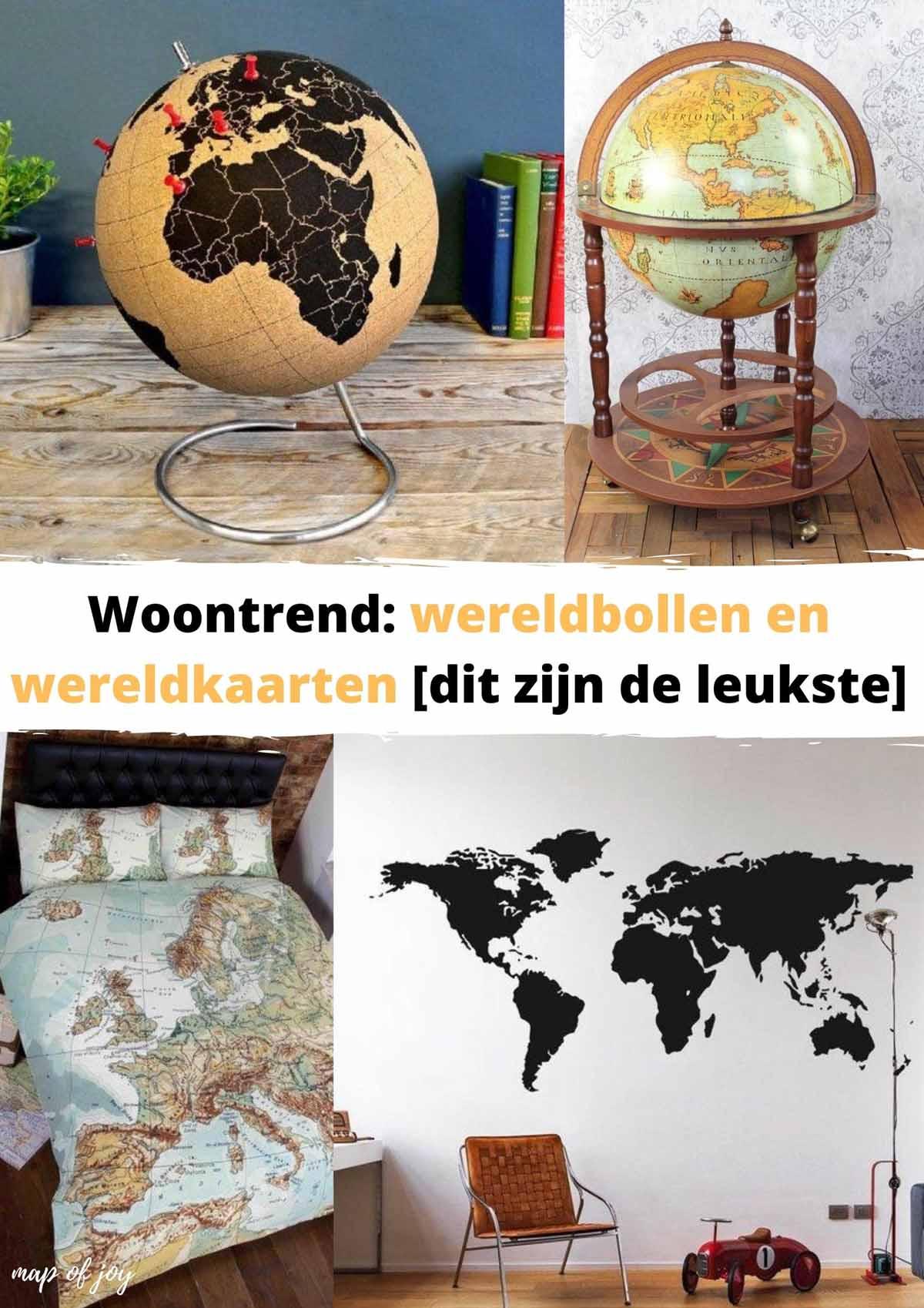 Woontrend: wereldbollen en wereldkaarten [dit zijn de leukste]