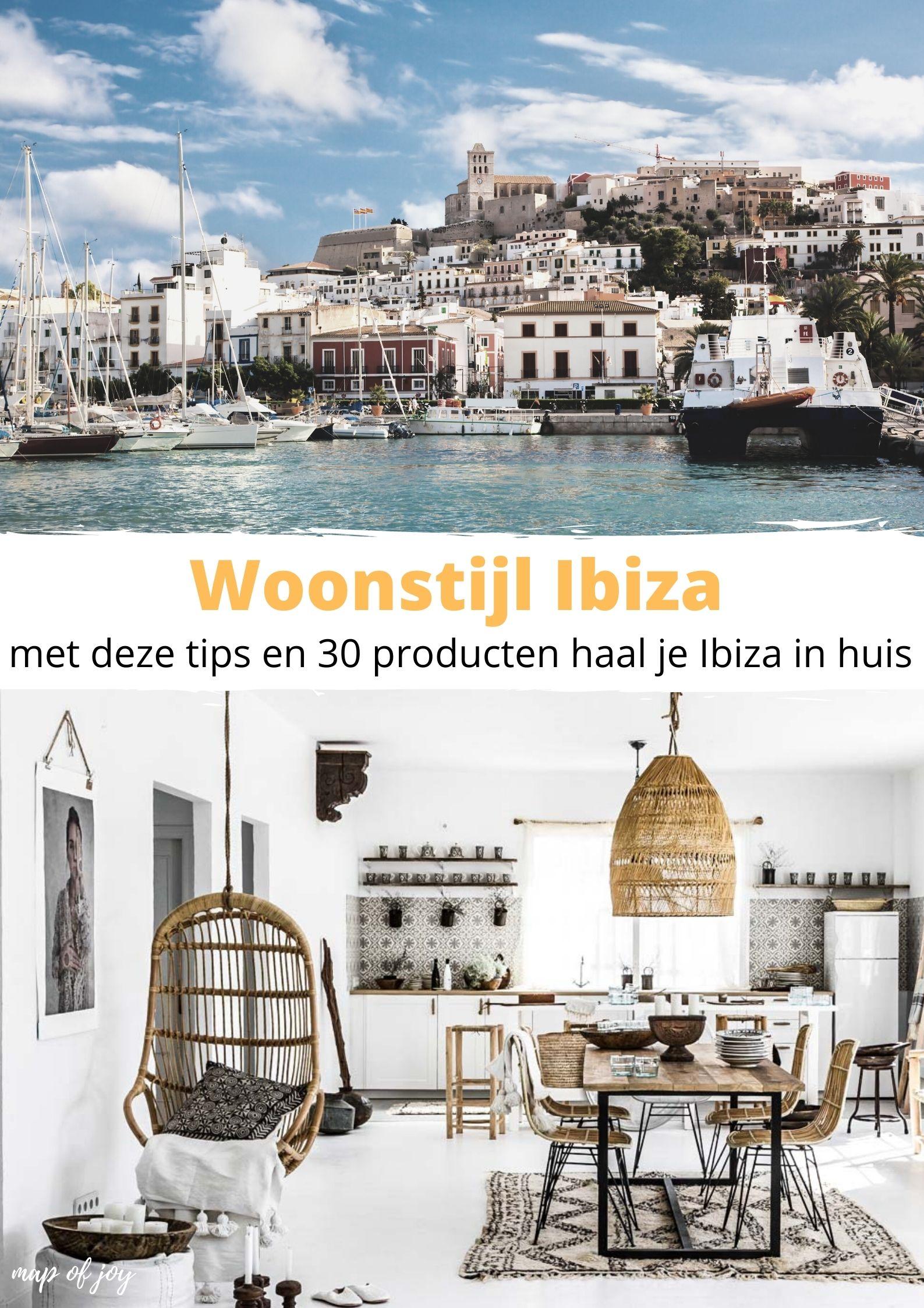 Woonstijl Ibiza: met deze tips en 30 producten haal je Ibiza in huis